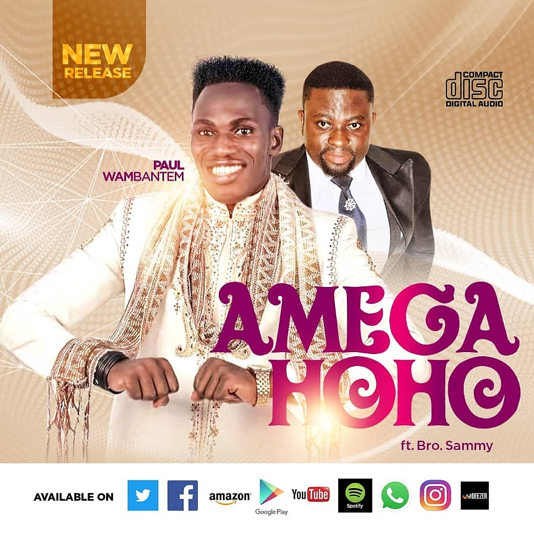 "Paul Wambantem ""Amegahoho"" Ft Brother Sammy"